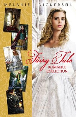 Fairy Tale Romance - eBook   -     By: Melanie Dickerson