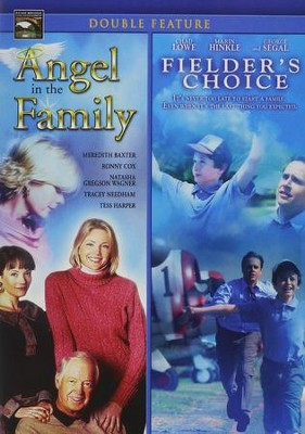 Angel in the Family/Fielder's Choice Double Feature   -