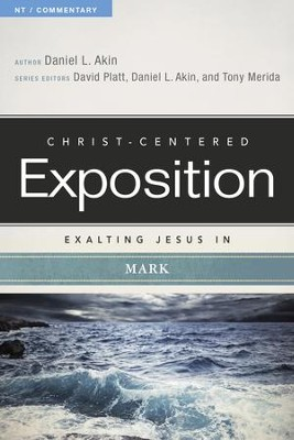 Exalting Jesus in Mark - eBook  -     By: Daniel L. Akin