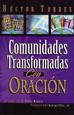 Comunidades transformadas con oracion - eBook  -     By: Hector Torres