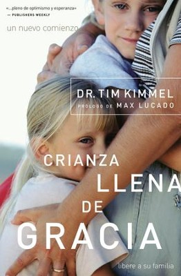 Crianza llena de gracia - eBook  -     By: Dr. Tim Kimmel