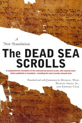 Dead Sea Scrolls  -     By: Michael Wise, Martin Abegg Jr., Edward Cook