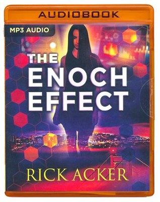 The Enoch Effect - unabridged audio book on MP3-CD  -     By: Rick Acker