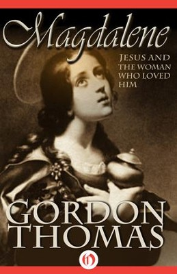 Magdalene - eBook  -     By: Gordon Thomas