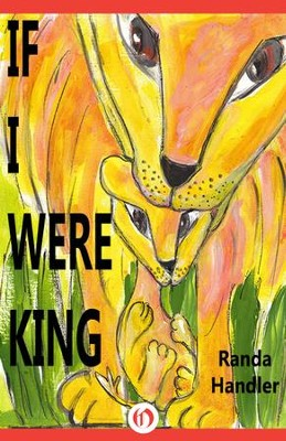 If I Were King - eBook  -     By: Randa Handler