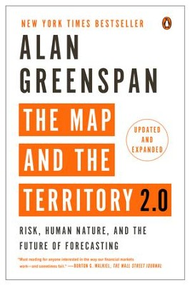 The Map and the Territory 2.0: Risk, Human Nature, and the Future of Forecasting - eBook  -     By: Alan Greenspan