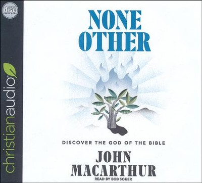 None Other: Discovering the God of the Bible - unabridged audio book on CD  -     Narrated By: Bob Souer     By: John F. MacArthur