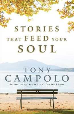 Stories That Feed Your Soul - eBook  -     By: Tony Campolo