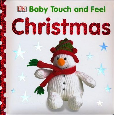 Baby Touch and Feel: Christmas  -     By: Editors Publishing