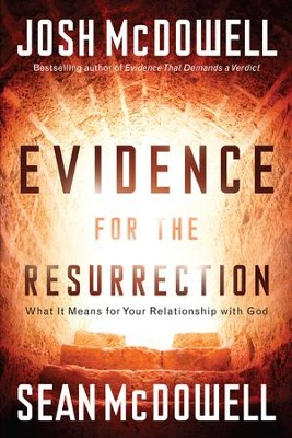 Evidence for the Resurrection - eBook  -     By: Josh McDowell, Sean McDowell