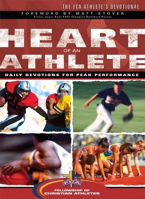 Heart of an Athlete: Daily Devotions for Peak Performance - eBook  -     By: Fellowship of Christian Athletes