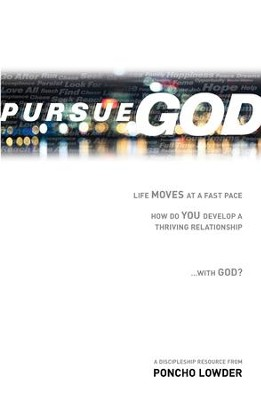 Pursue God - eBook  -     By: Poncho Lowder