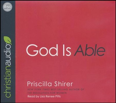 God Is Able - unabridged audio book on CD  -     By: Priscilla C. Shirer