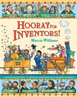 Hooray For Inventors!  -     By: Marcia Williams     Illustrated By: Marcia Williams
