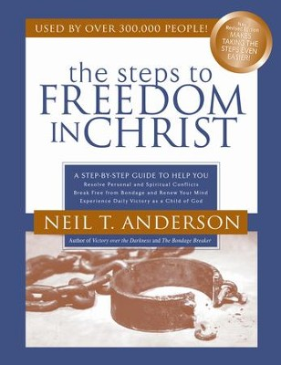 Steps to Freedom in Christ Study Guide, The: A Step-By-Step Guide To Help You - eBook  -     By: Neil T. Anderson