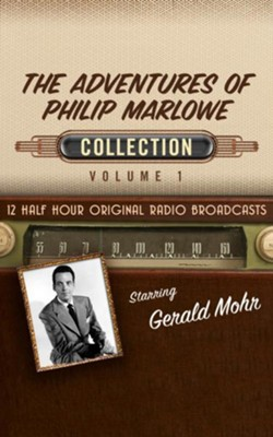 The Adventures of Philip Marlowe, Collection 1 - 12 Half-Hour Original Radio Broadcasts on CD  -