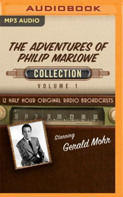 The Adventures of Philip Marlowe, Collection 1 - 12 Half-Hour Original Radio Broadcasts on MP3-CD  -