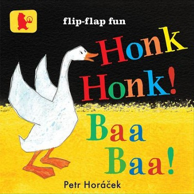 Honk, Honk! Baa, Baa!  -     By: Petr Horacek     Illustrated By: Petr Horacek
