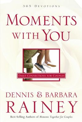 Moments with You: Daily Connections for Couples - eBook  -     By: Dennis Rainey, Barbara Rainey