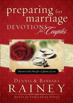 Preparing for Marriage Devotions for Couples: Discover God's Plan for a Lifetime of Love - eBook  -     By: Dennis Rainey, Barbara Rainey