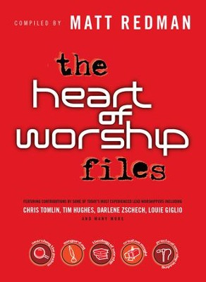Heart of Worship Files, The - eBook  -     By: Matt Redman