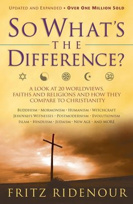 So What's the Difference / Revised - eBook  -     By: Fritz Ridenour