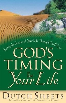 God's Timing for Your Life - eBook  -     By: Dutch Sheets