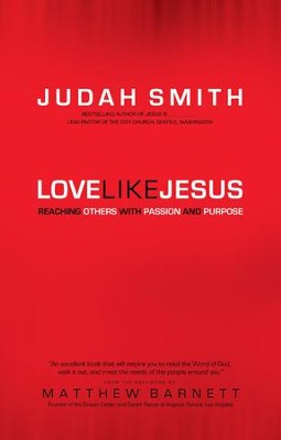 Love Like Jesus: Reaching Others with Passion and Purpose - eBook  -     By: Judah Smith, Matthew Barnett