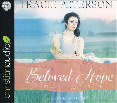 Beloved Hope - unabridged audiobook on CD  -     By: Tracie Peterson