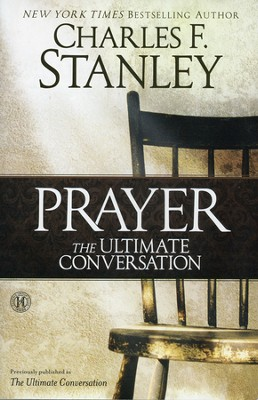The Ultimate Conversation: Talking with God Through Prayer - Slightly Imperfect  -     By: Charles F. Stanley