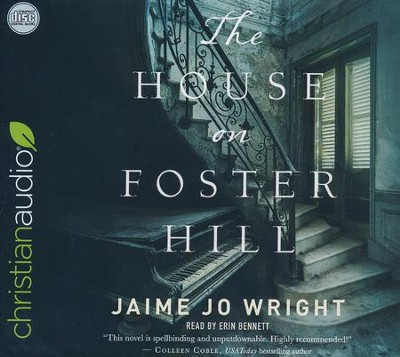 The House on Foster Hill - unabridged audio book on CD  -     By: Jaime Jo Wright