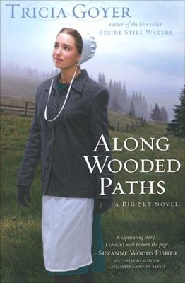 Along Wooded Paths, Big Sky Series #2  - Slightly Imperfect  -     By: Tricia Goyer