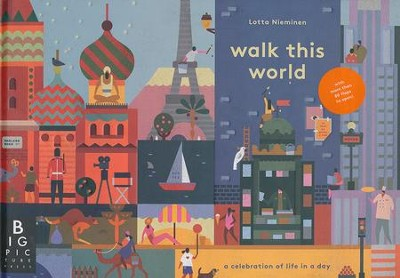 Walk This World  -     By: Jenny Broom     Illustrated By: Lotta Nieminen