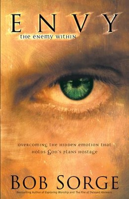 Envy the enemy within overcoming the hidden emotion that holds envy the enemy within overcoming the hidden emotion that holds gods plans hostage fandeluxe Document