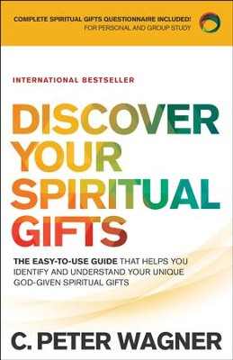 Discover Your Spiritual Gifts: Identify and Understand Your Unique God-Given Spiritual Gifts - eBook  -     By: C. Peter Wagner