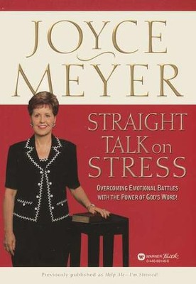 Straight Talk on Stress   -     By: Joyce Meyer