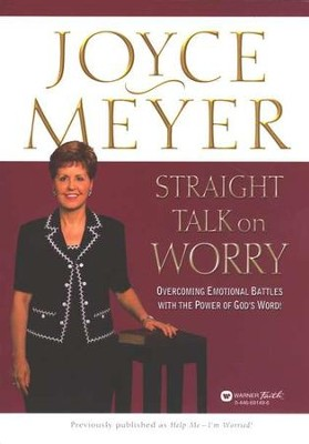 Straight Talk on Worry   -     By: Joyce Meyer