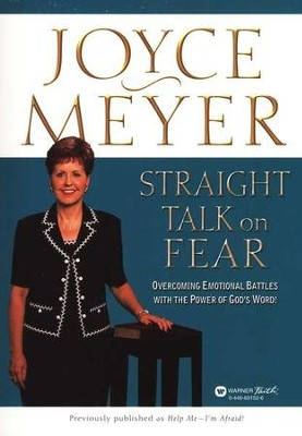 Straight Talk on Fear   -     By: Joyce Meyer