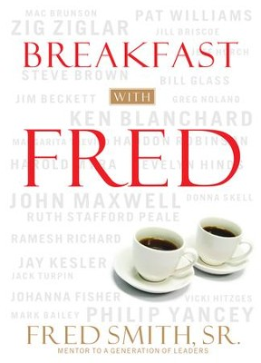 Breakfast with Fred - eBook  -     By: Fred Smith Sr.