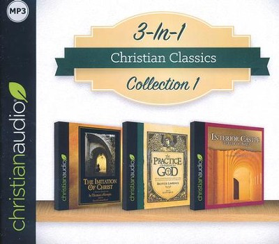 Christian Classics Collection 1 on MP3-CD (The Imitation of Christ, Practice the Presence of God, Interior Castle)  -     By: Thomas a Kempis, Brother Lawrence, Teresa of Avila