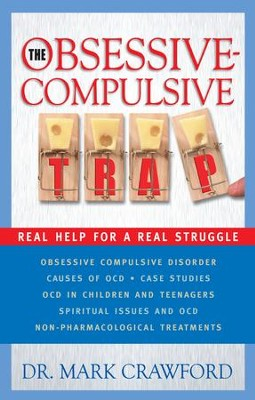 Obsessive-Compulsive Trap, The - eBook  -     By: Mark Crawford