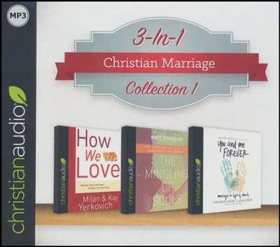 Christian Marriage Collection 1 on MP3-CD (You and Me Forever, Mingling of Souls, and How We Love)  -     By: Francis Chan, Lisa Chan, Matt Chandler