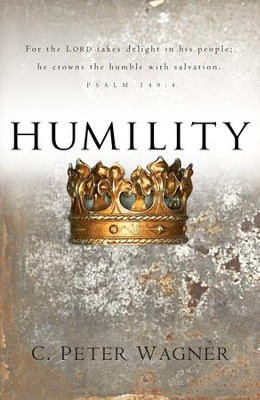 Humility - eBook  -     By: C. Peter Wagner