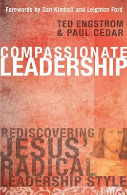 Compassionate Leadership - eBook  -     By: Ted Engstrom, Paul Cedar, Dan Kimball
