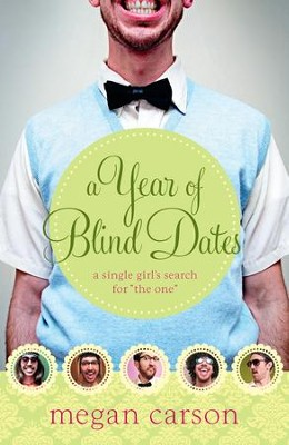 Year of Blind Dates, A: A Single Girl's Search for The One - eBook  -     By: Megan Carson