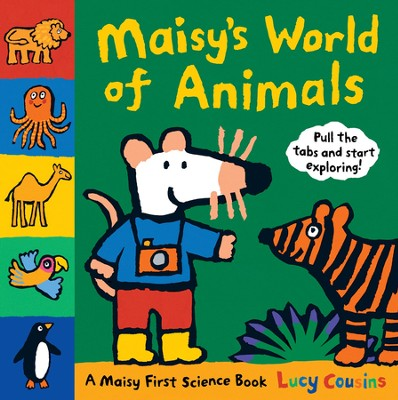 Maisy's World of Animals: A Maisy First Science Book  -     By: Lucy Cousins     Illustrated By: Lucy Cousins