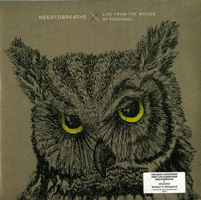 NEEDTOBREATHE Live from The Woods 2LP Vinyl (with bonus CD)  -     By: NEEDTOBREATHE