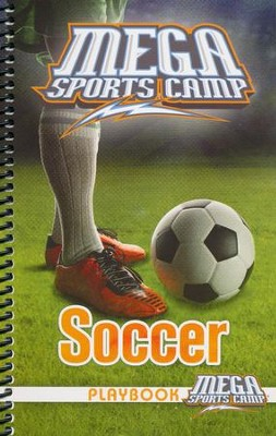 MEGA Sports Camp: Soccer Playbook   -     By: My Healthy Church
