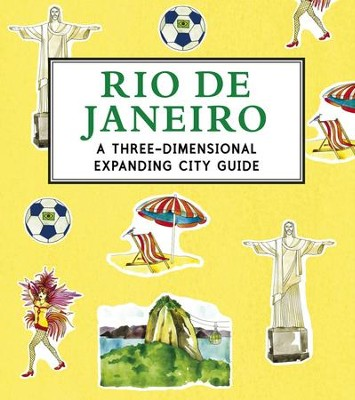 Rio de Janeiro: A 3D Keepsake Cityscape  -     By: Candlewick Press & Trisha Krauss (Illustrator)     Illustrated By: Trisha Krauss