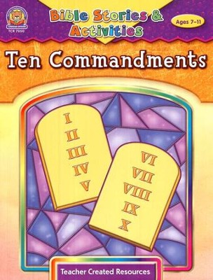 Ten Commandments, Ages 7-11   -     By: Mary Tucker